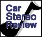 Car Stereo Review